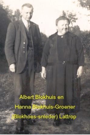 Albert Blokhuis en Hanna Blokhuis-Groener (Blokhoes-snieder) Lattrop
