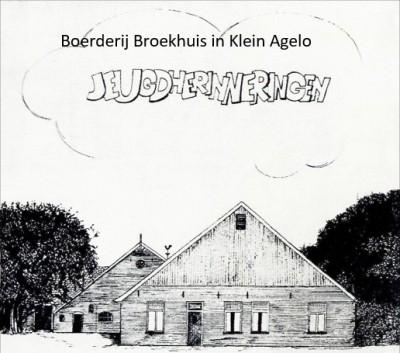 Boerderij Broekhuis in Klein Agelo
