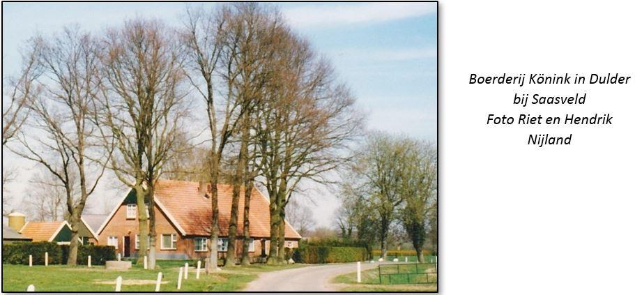 Boerderij Könink in Dulder bij Saasveld (Foto Riet en Hendrik Nijland)