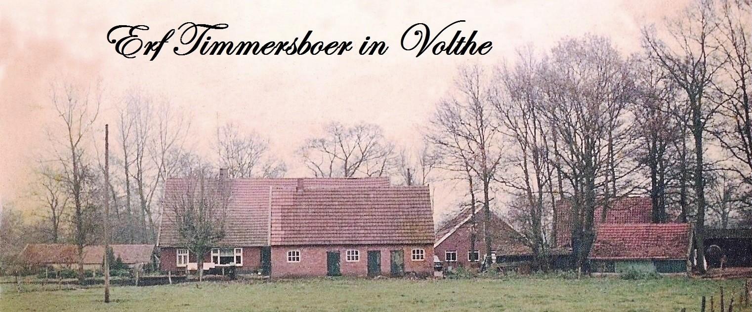 Boerderij Timmersboer in Volthe (bewoners fam Voorhuis-Weusthof)
