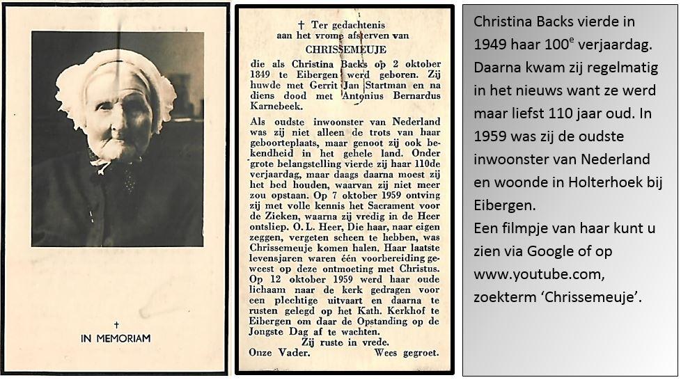 Christina Backs ( Chrissemeuje) Eibergen 100 jaar 1949