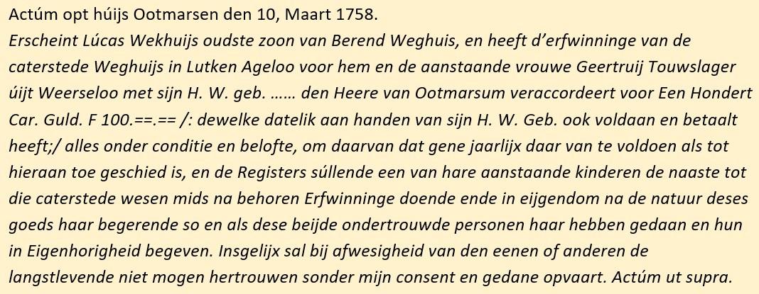 Erfwinninge caterstede Weghuijs Lucas Wekhuijs en Geertruioj Touwslager 10-03-1758