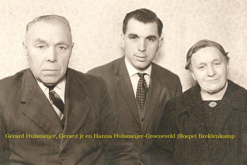 Gerard Hulsmeijer, Gerard en Hanna Hulsmeijer-Groeneveld (Roepe) Breklenkamp