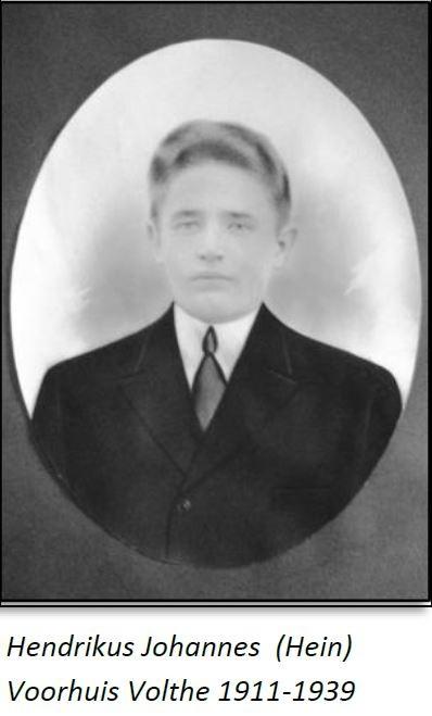 Hendrikus Johannes (Hein) Voorhuis Volthe 1911-1939