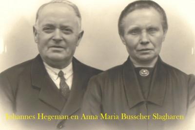 Johannes Hegeman en Anna Maria Busscher Slagharen
