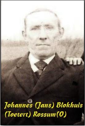 Johannes (Jans) Blokhuis (Toetert) Rossum(O)