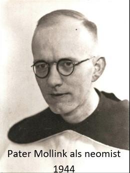 Pater Mollink (Hösthoes) Tilligte als Neomist 1944
