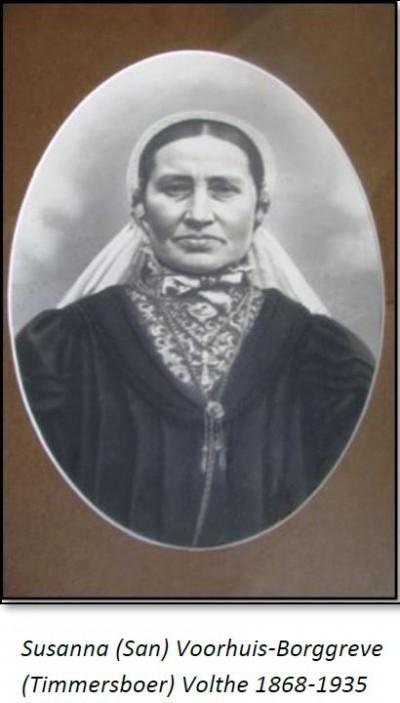 Susanna (San) Voorhuis-Borggreve  (Timmersboer) Volthe 1868-1935