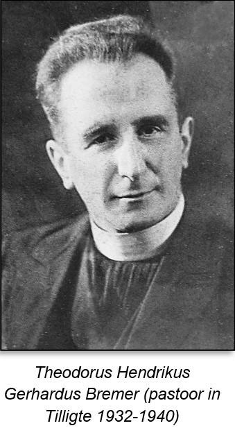 Theodorus Hendrikus Gerhardus Bremer pastoor in Tilligte 1932-1940