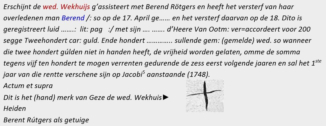 Wed. Wekhuijs versterf Berend Weghuis voor f 200,= 03-05-1748